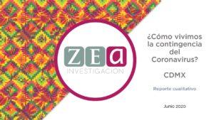 ZEa estudio cualitativo | ¿Cómo vivimos la contingencia en la CDMX?