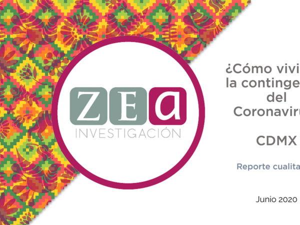 Zea Cualitativo | ¿Cómo vivimos la contingencia en la CDMX?